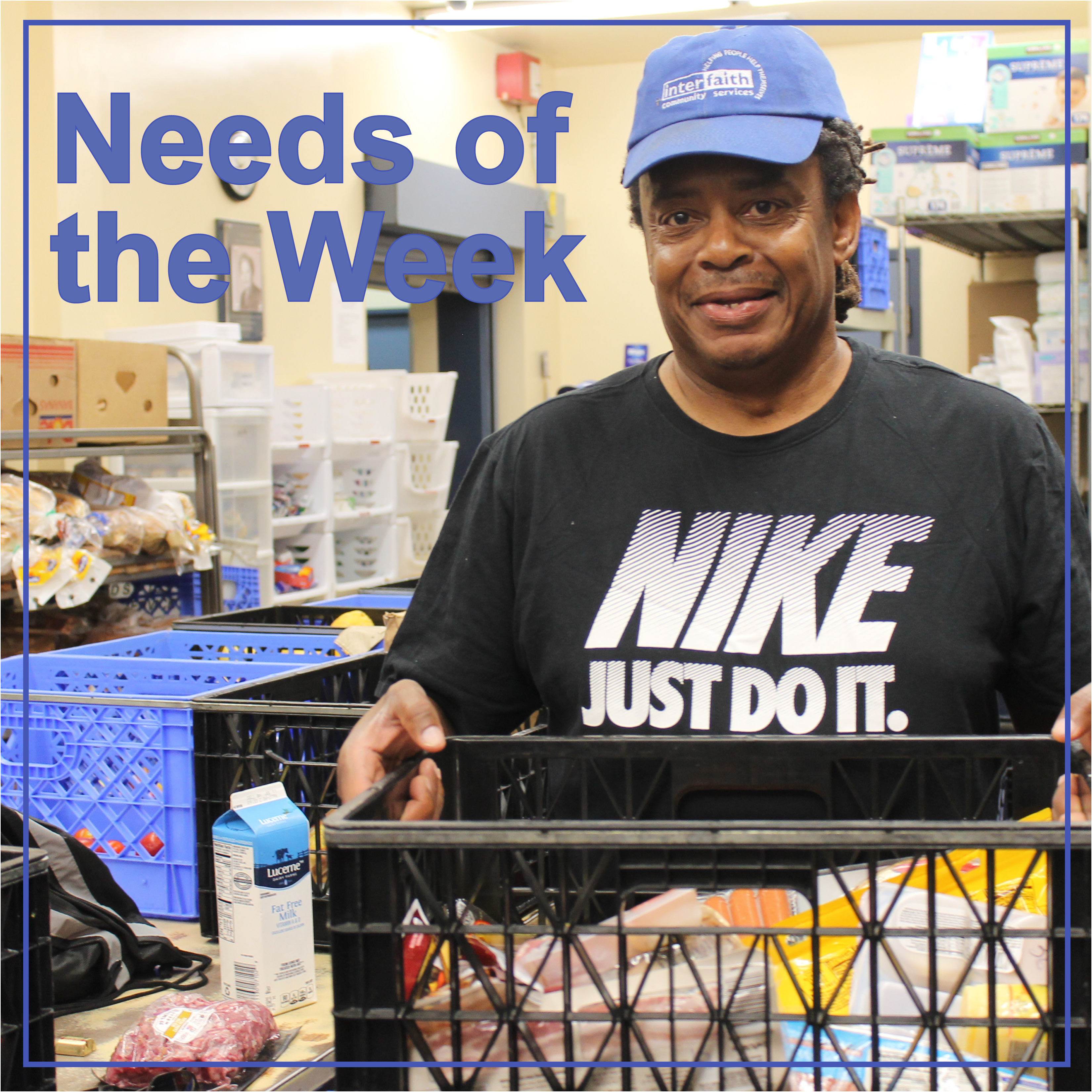 needs of the week man holding basket of food