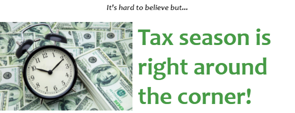 tax season is right around the corner banner